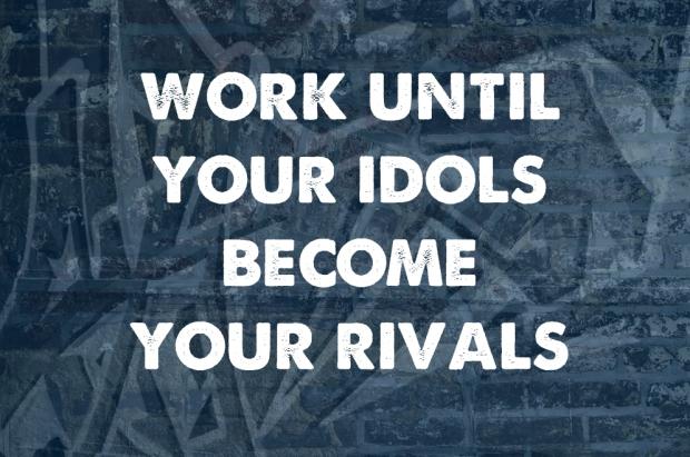 idol rival motivaion.jpg